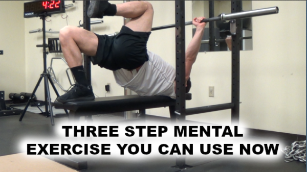 Three Step Mental & Physical Exercise You Can Use Right Now